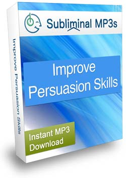 Improve Persuasion Skills Subliminal