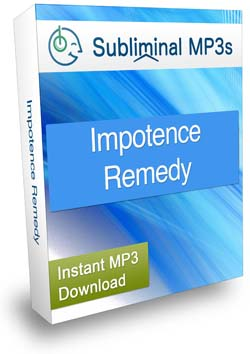 Impotence Remedy Subliminal