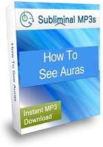 How To See Auras Subliminal