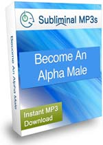 Become An Alpha Male Subliminal